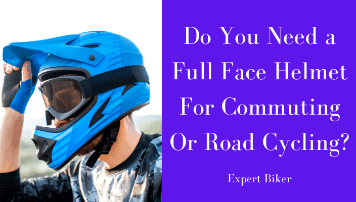 Full-Face Bicycle Helmet for Commuting or Road Cycling