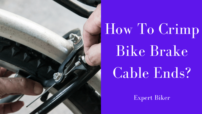 How to Crimp Bike Brake Cable Ends