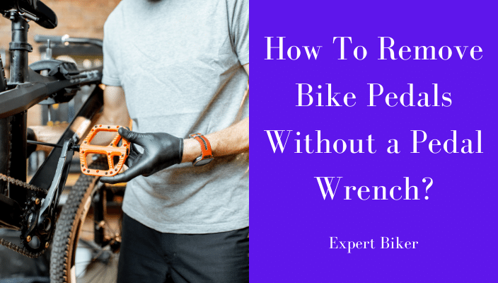 Remove Bike Pedals without Pedal Wrench