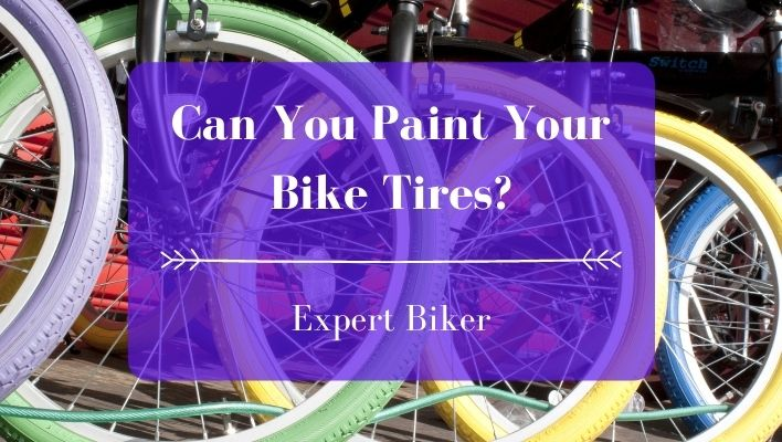 Can You Paint Bike Tires